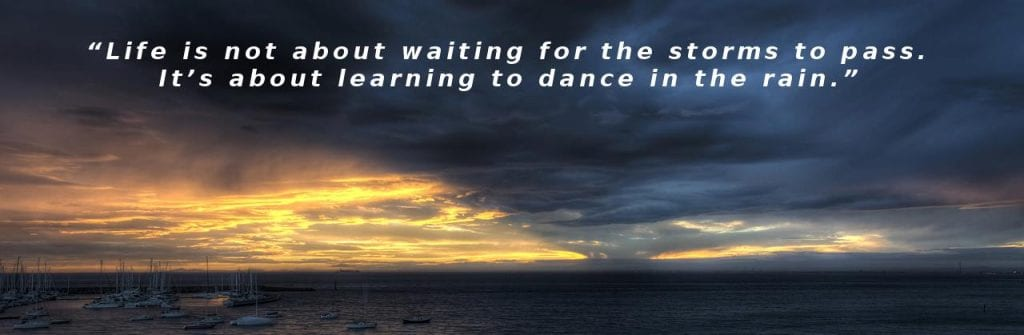 It's About Learning to Dance in the Rain